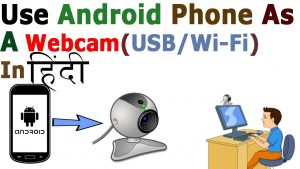 how to use phone camera as web camera for pc via usb & Wireless in  hindi/urdu by Free Knowledge - YouTube