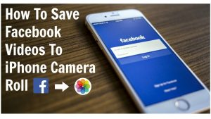 HOW TO SAVE FACEBOOK VIDEOS TO IPHONE CAMERA ROLL - YouTube