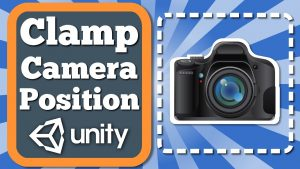 Unity Tutorial How To Clamp Or Limit Camera Movement While It Follows The  Player With Simple Script