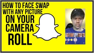 How To Face Swap With Any Picture In Your Camera Roll - Snapchat Tutorial -  YouTube