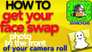 HOW TO get your Face Swap Photo to the front of your camera roll - YouTube