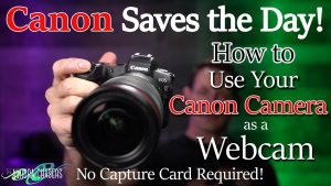 How To Use Your Canon Camera as a Webcam with EOS Webcam Utility - YouTube