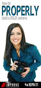 How to Properly Hold a DSLR Camera - Improve Photography