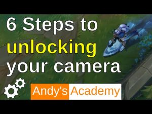 6 Tips when Unlocking Your Camera in League of Legends - YouTube