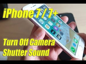 iPhone 7 / 7+: Four Ways to Turn Off Camera Shutter Sound Click (Mute Click  Noise) - YouTube