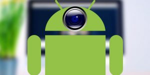 How to Use an Android Phone as a Webcam