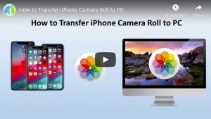 Easy ways to Transfer iPhone Camera Roll to Computer