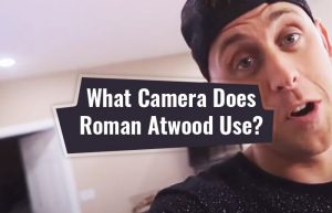 What Camera Does Roman Atwood Use? (UPDATED) | StreamerWiz