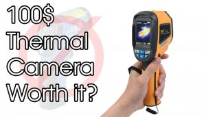 100$ Thermal Camera. Is it worth it?