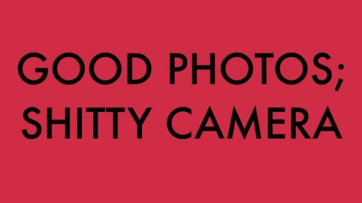 How to Make Good Photos on a Shitty Camera