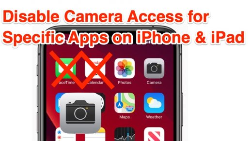 How to Disable Camera Access for Apps on iPhone & iPad | OSXDaily