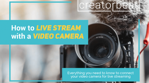 How to live stream with a video camera [2020] — Creatorbeat
