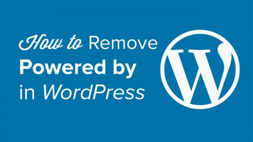 """How to Remove the """"Proudly Powered By WordPress"""" Footer Link"""
