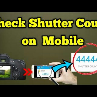 How to Check DSLR Camera Shutter Count on Mobile Phone | How to Check Nikon/Sony  Camera ShutterCount - YouTube