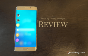 The Samsung Galaxy S6 edge+ Review: Curved Right!